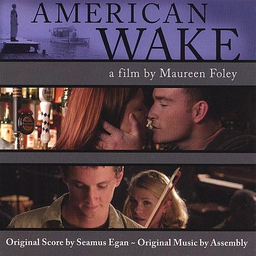 The American Wake Soundtrack von Seamus Egan