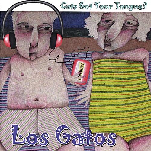 Cats Got Your Tongue de Los Gatos