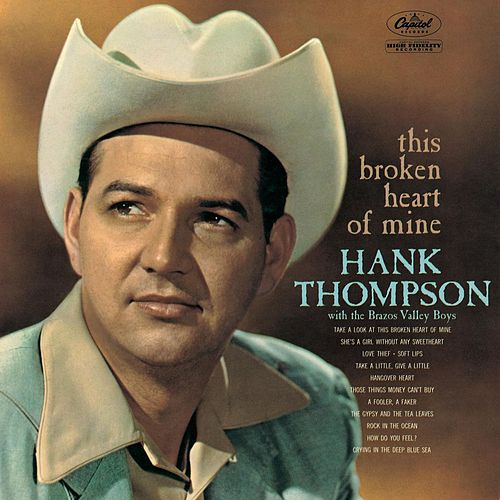 This Broken Heart Of Mine de Hank Thompson