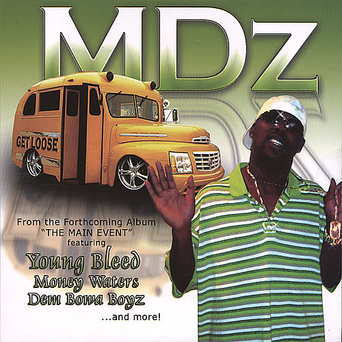 Get Loose(single) by MDZ (Southern Hip-Hop)