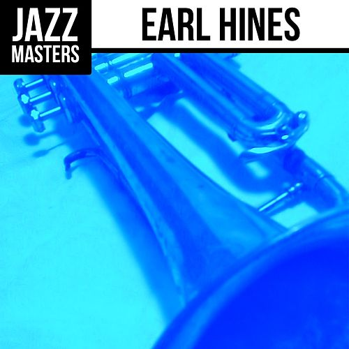 Jazz Masters: Earl Hines by Earl Hines