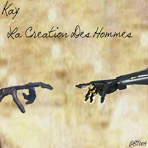 La Creation Des Hommes by Kay