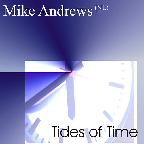Tides of Time by Mike Andrews
