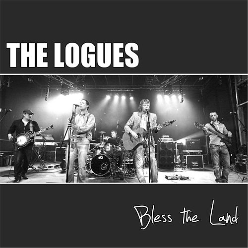 Bless the Land von The Logues