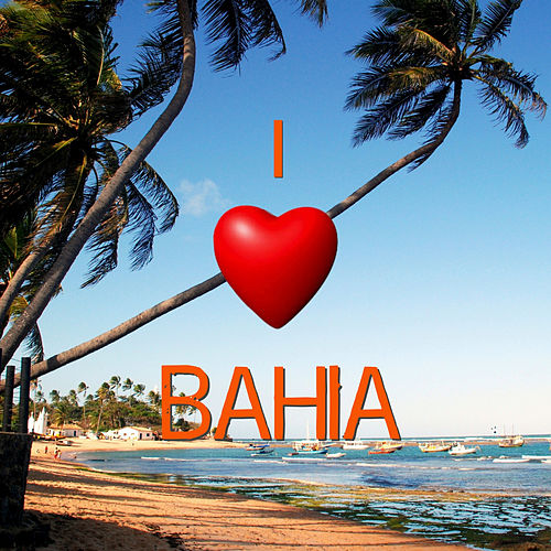 I Love Bahia von Various Artists