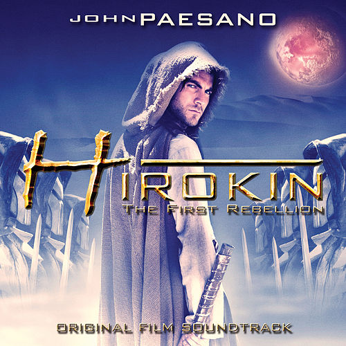 Hirokin: Original Motion Picture Soundtrack by John Paesano