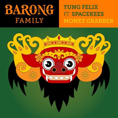Money Grabber ft. Spacekees de Yung Felix