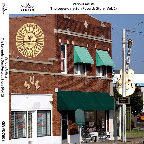 The Legendary Sun Records Story, Vol. 2 by Various Artists