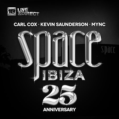 Space Ibiza 2014 (25th Anniversary) (Mixed By Carl Cox, Kevin Saunderson & Mync) by Various Artists