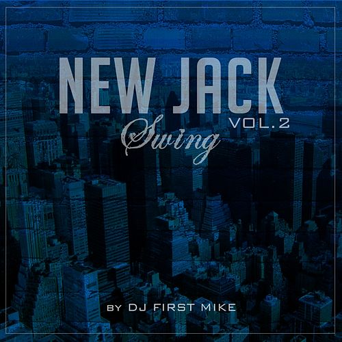 New Jack Swing, Vol. 2 de Various Artists