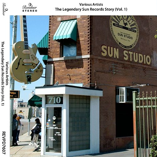 The Legendary Sun Records Story, Vol. 1 by Various Artists
