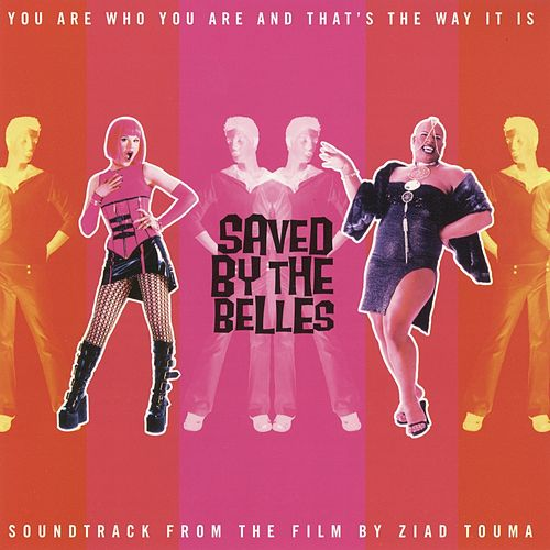 Saved By the Belles (Original Motion Picture Soundtrack) von Various Artists