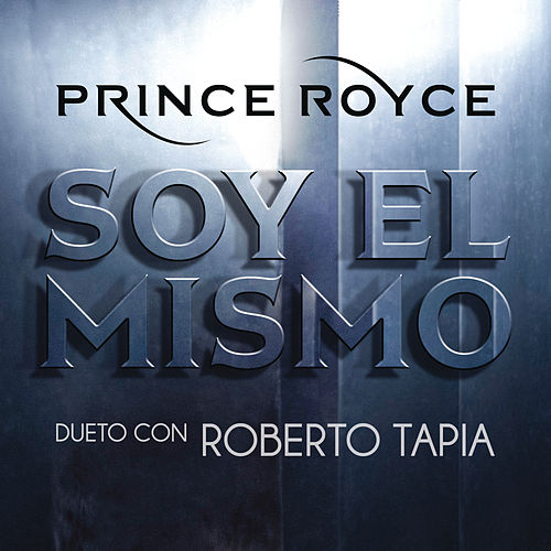 Soy el Mismo von Prince Royce