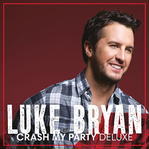 Crash My Party (Deluxe) de Luke Bryan