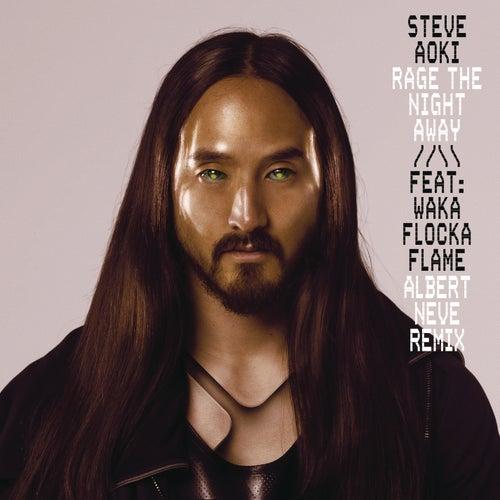 Rage the Night Away (Albert Neve Remix) de Steve Aoki