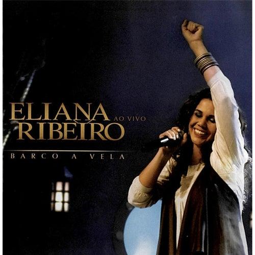Barco a Vela (Ao Vivo) de Eliana Ribeiro