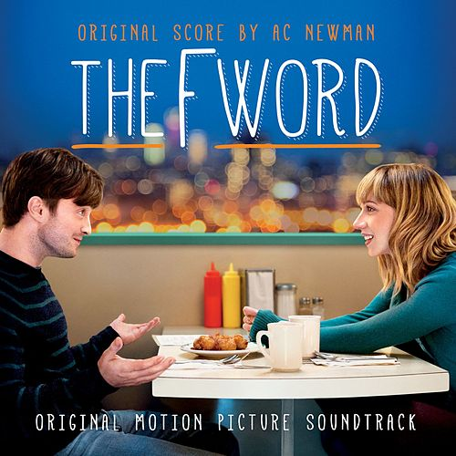 The F Word (Original Soundtrack Album) by Various Artists