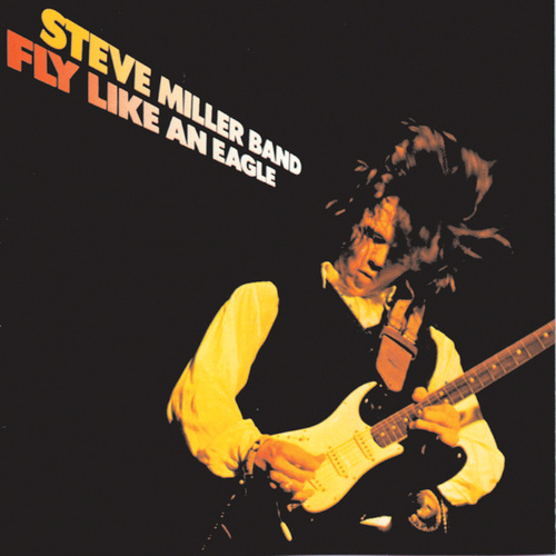 Fly Like An Eagle de Steve Miller Band
