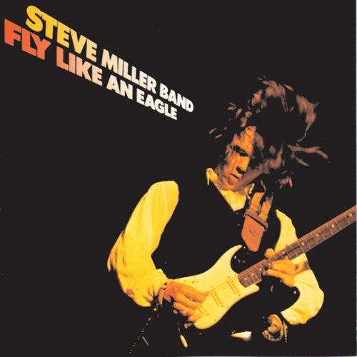 Fly Like An Eagle de Steve Miller Band
