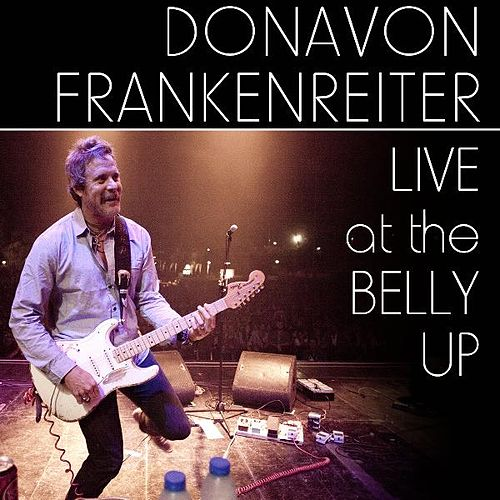 Live at the Belly Up von Donavon Frankenreiter