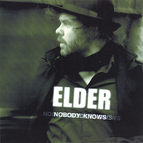Nobody Knows de Elder