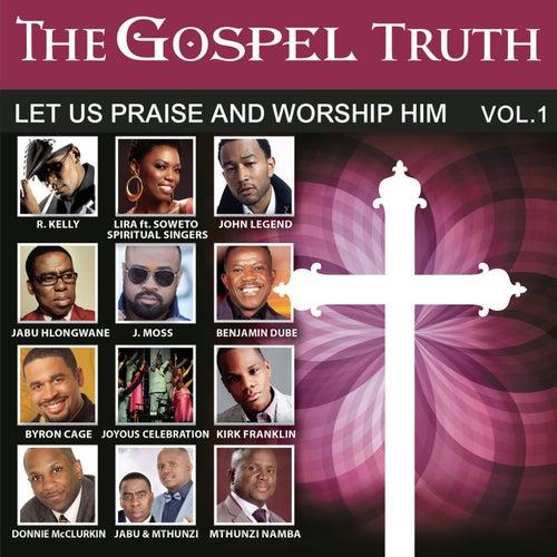 Let Us Praise and Worship Him, Vol. 1 de Various Artists