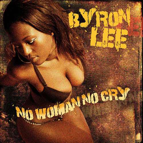 No Woman No Cry de Byron Lee