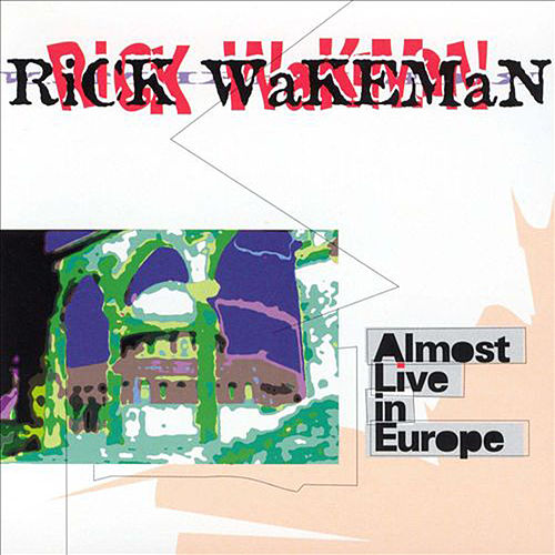 Almost Live in Europe de Rick Wakeman