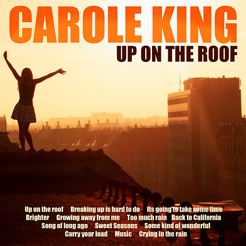 Up on the Roof de Carole King