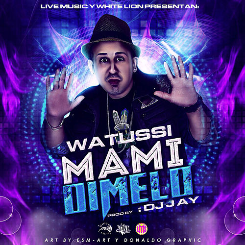 Mami Dimelo - Single de Watussi