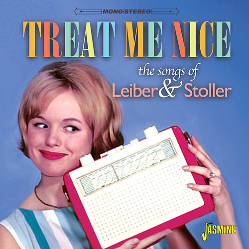 Treat Me Nice - The Songs of Jerry Leiber & Mike Stoller by Various Artists