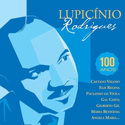 Lupicinio Rodrigues - Cadeira Vazia - 100 ANOS von Various Artists