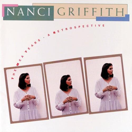 The MCA Years:  A Retrospective de Nanci Griffith