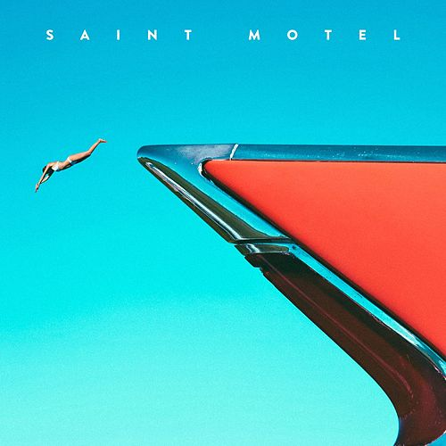 My Type EP by Saint Motel