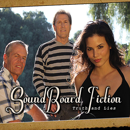 Truth And Lies by Soundboard Fiction