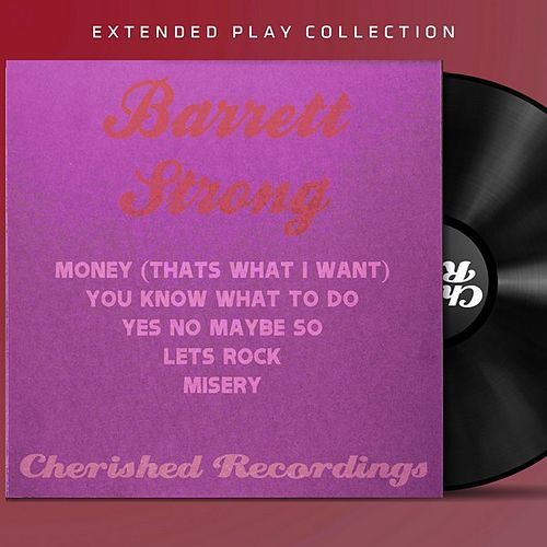 Barrett Strong: The Extended Play Collection by Barrett Strong