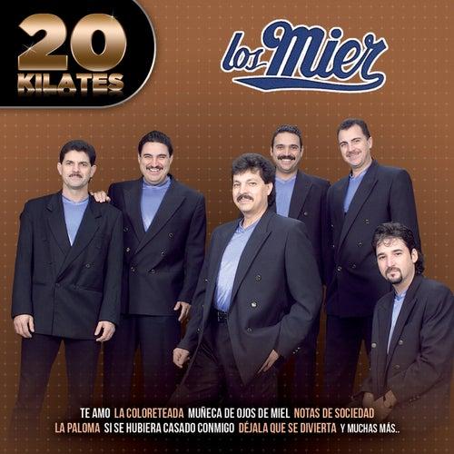 20 Kilates by Los Mier