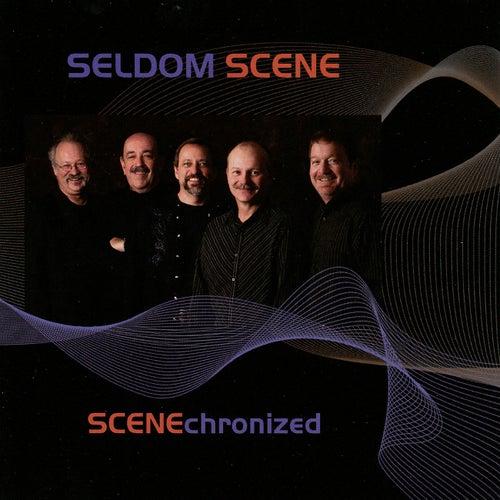 Scenechronized von The Seldom Scene