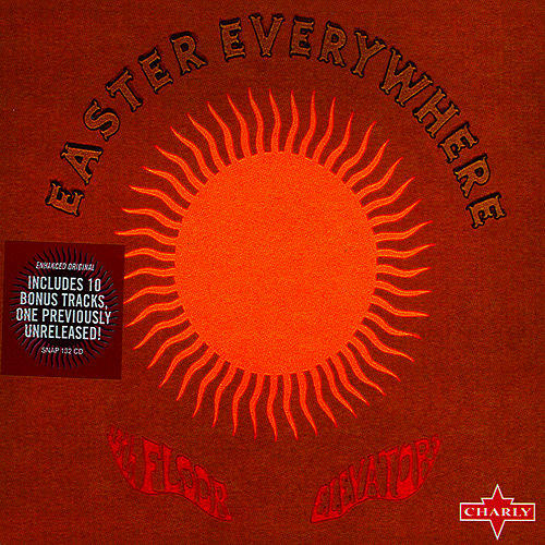 Easter Everywhere [Reissue] von 13th Floor Elevators