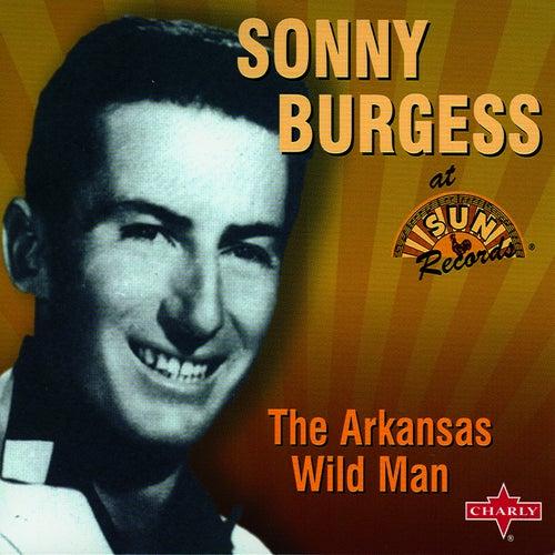 The Arkansas Wild Man by Sonny Burgess