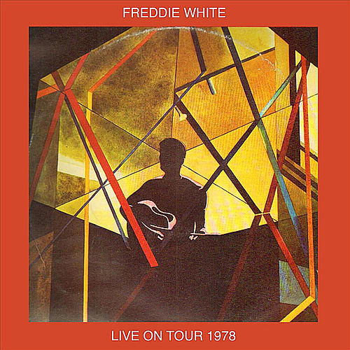 Live On Tour 1978 by Freddie White