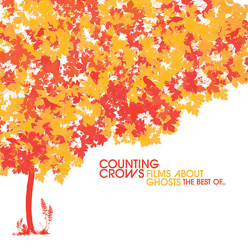 Films About Ghosts: The Best Of... de Counting Crows