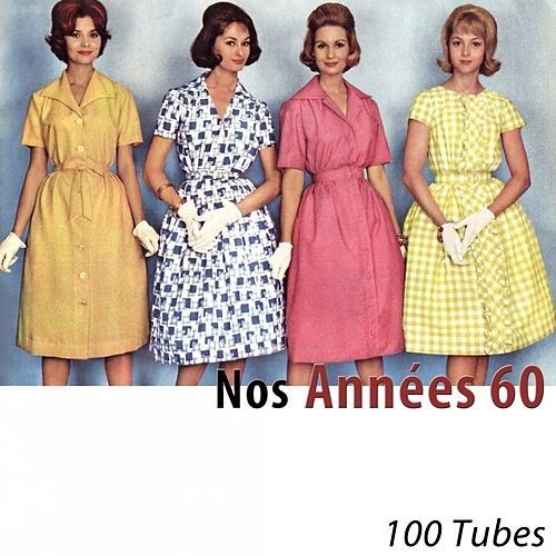 Nos années 60 (100 tubes) [Remastered] (Remastered) de Various Artists