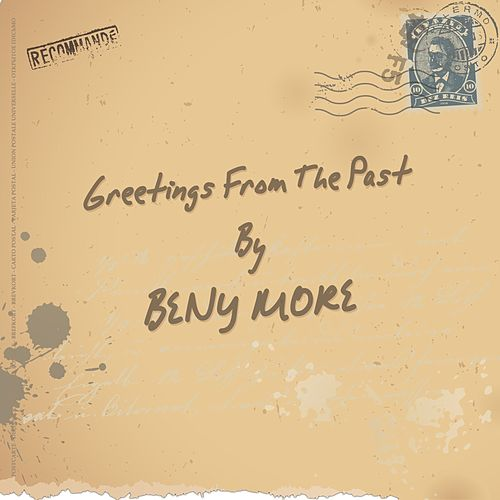 Greetings from the Past de Beny More