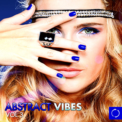 Abstract Vibes, Vol. 3 by Various Artists