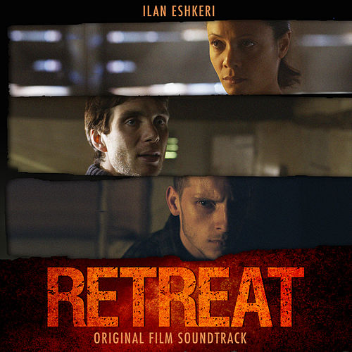 The Retreat: Original Film Soundtrack von London Metropolitan Orchestra