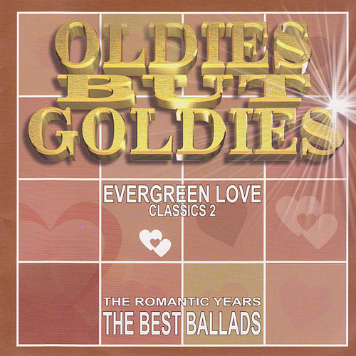 Oldies But Goldies. The Romantic Years, The Best Ballads by Various Artists