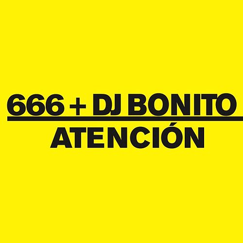 Atencion by DJ Bonito