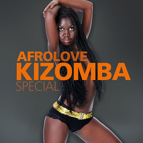 Afrolove / Kizomba / Special von Various Artists