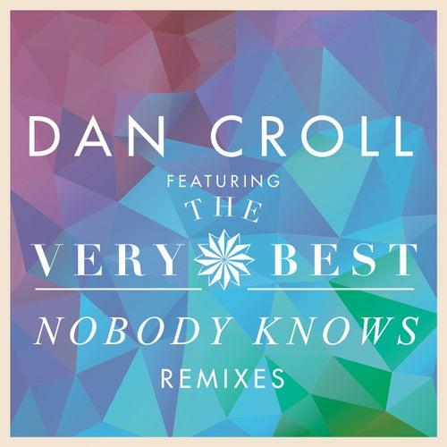 Nobody Knows di Dan Croll